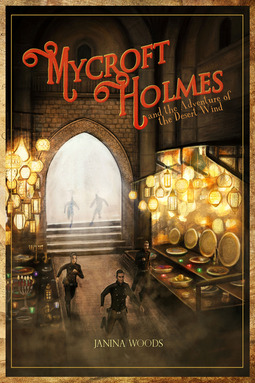 Woods, Janina - Mycroft Holmes and the Adventure of the Desert Wind, ebook