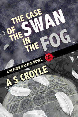 Croyle, A S - The Case of the Swan in the Fog, ebook