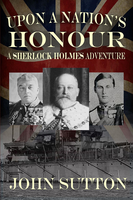 Sutton, John - Upon a Nation's Honour, ebook