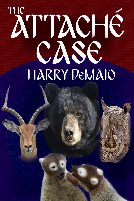 DeMaio, Harry - The Attaché Case, ebook