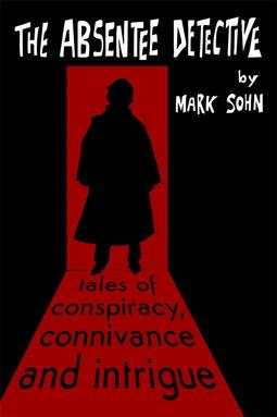 Sohn, Mark - The Absentee Detective, ebook