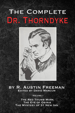 Freeman, R. Austin - The Complete Dr. Thorndyke - Volume 1, ebook