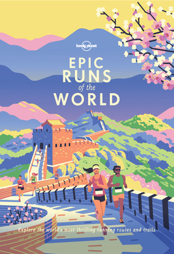 Planet, Lonely - Epic Runs of the World, ebook