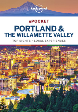 Brash, Celeste - Lonely Planet Pocket Portland & the Willamette Valley, ebook