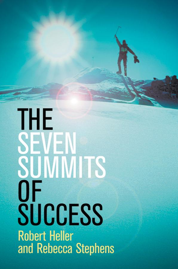 Heller, Robert - The Seven Summits of Success, ebook