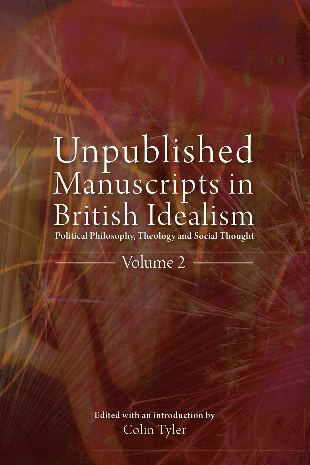 Tyler, Colin - Unpublished Manuscripts in British Idealism - Volume 2, ebook