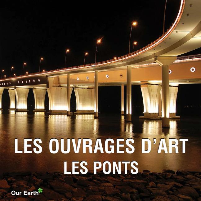 Charles, Victoria - Les ouvrages d'art: les ponts, ebook