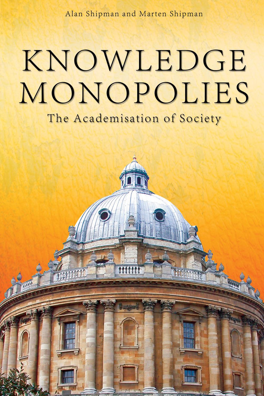 Knowledge Monopolies