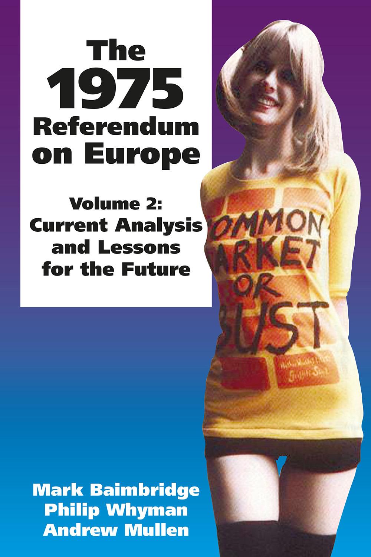 Baimbridge, Mark - The 1975 Referendum on Europe - Volume 2, ebook