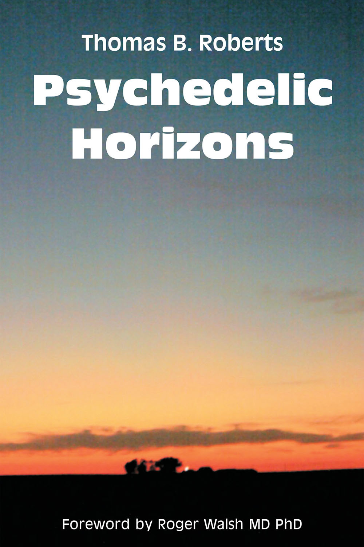 Roberts, Thomas B. - Psychedelic Horizons, ebook