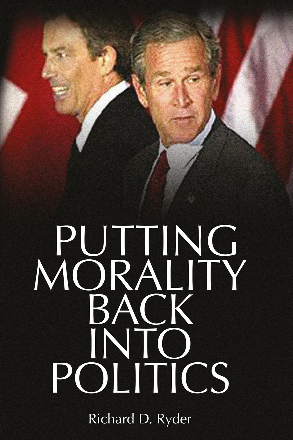 Ryder, Richard D. - Putting Morality Back into Politics, ebook