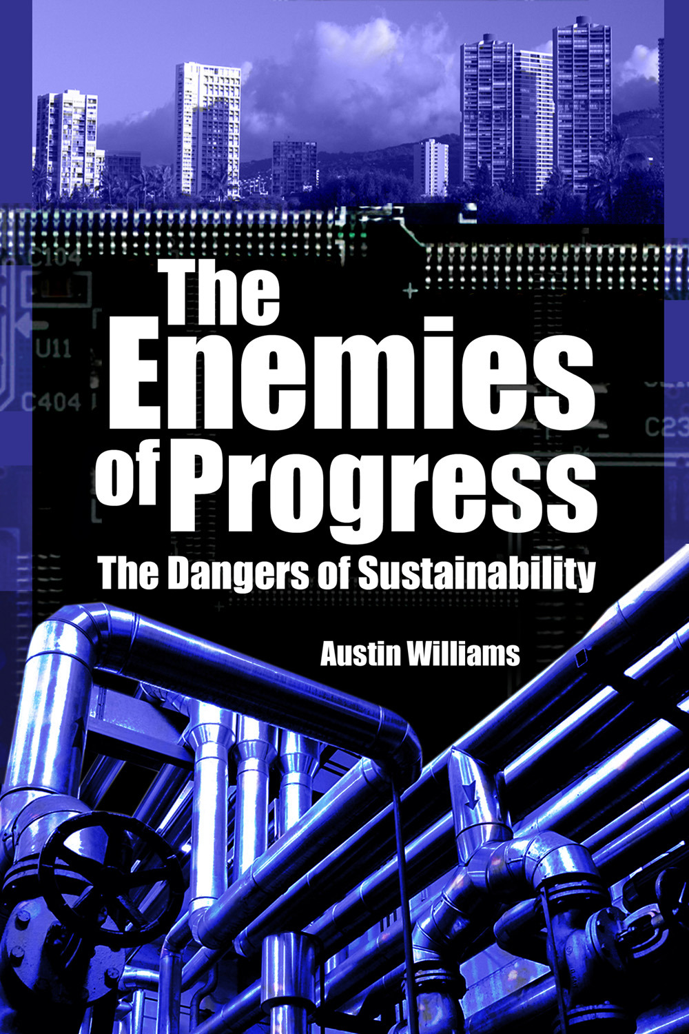 Williams, Austin - The Enemies of Progress, ebook