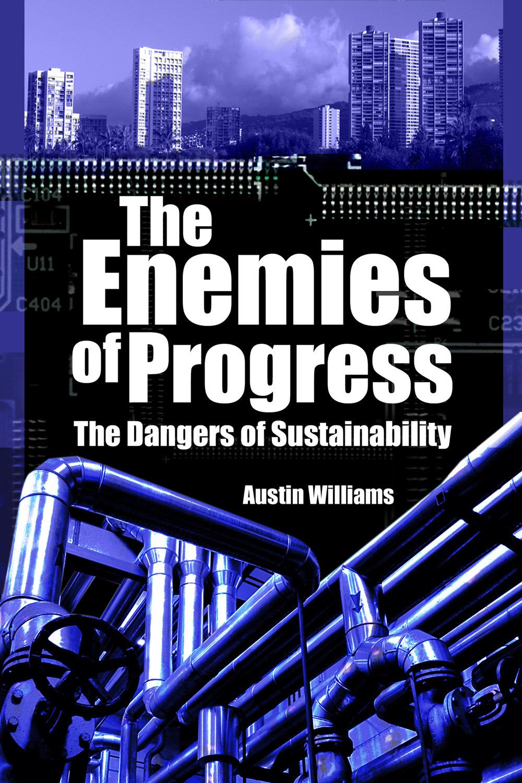 Williams, Austin - The Enemies of Progress, ebook