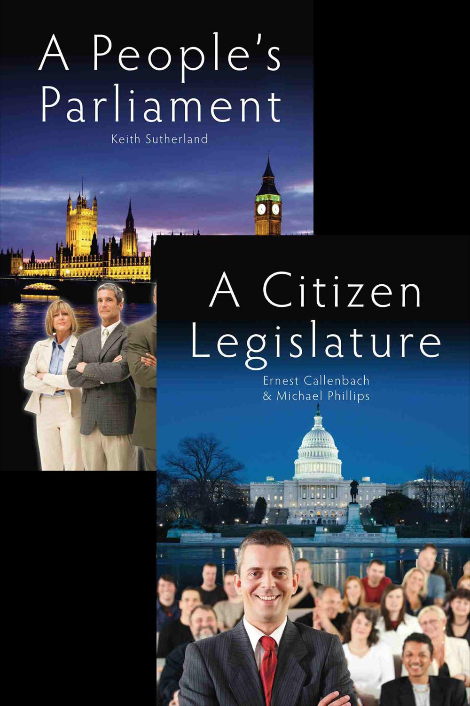 Sutherland, Keith - A People's Parliament/A Citizen Legislature, ebook