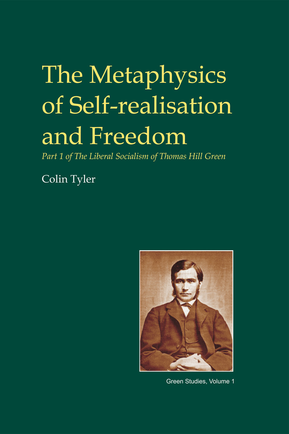 Tyler, Colin - The Metaphysics of Self-realisation and Freedom, ebook