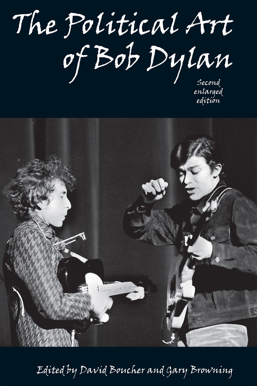 Boucher, David - The Political Art of Bob Dylan, ebook