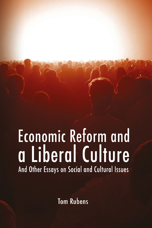 Rubens, Tom - Economic Reform and a Liberal Culture, ebook