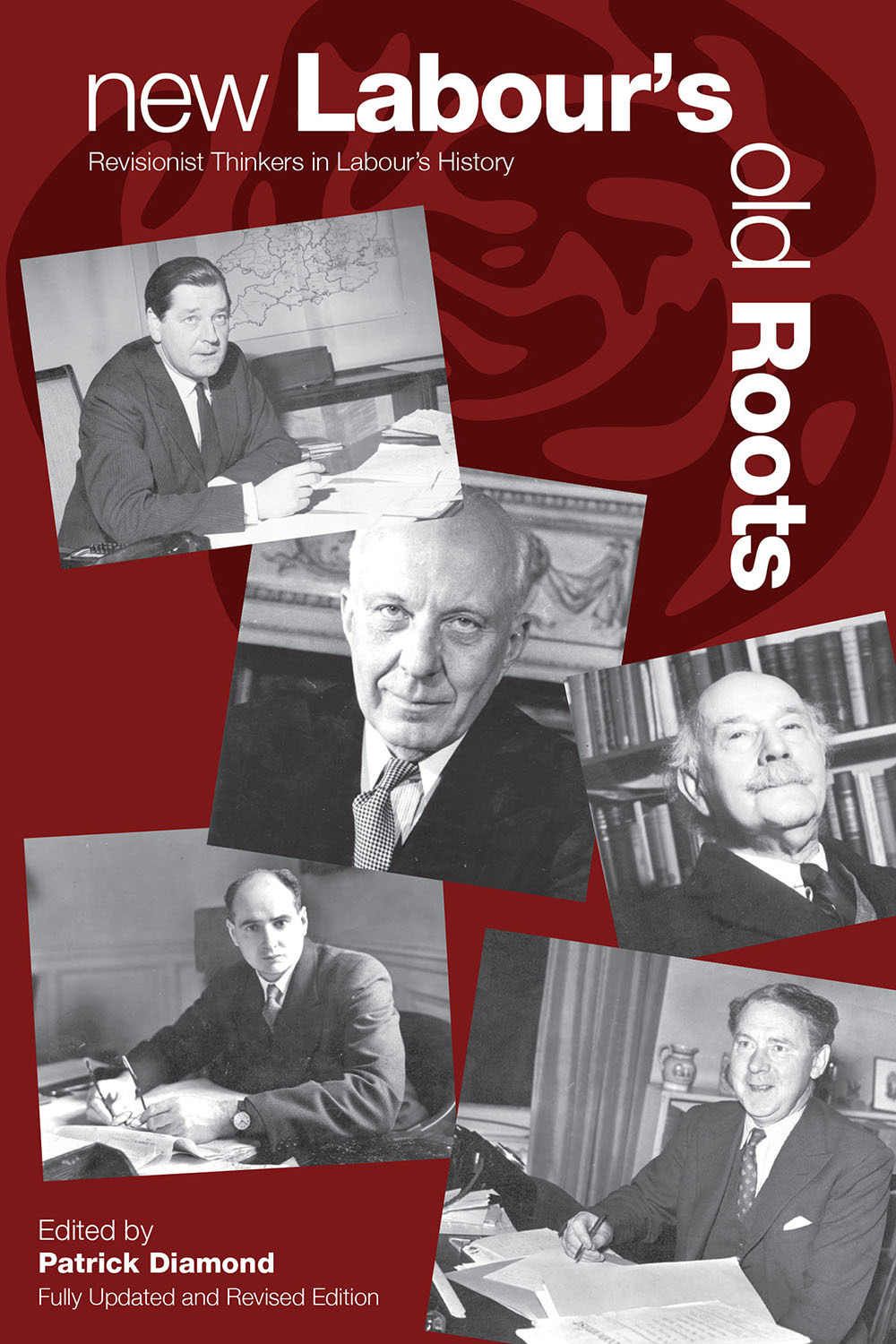 Diamond, Patrick - New Labour's Old Roots, ebook