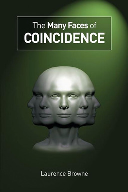 Browne, Laurence - The Many Faces of Coincidence, ebook