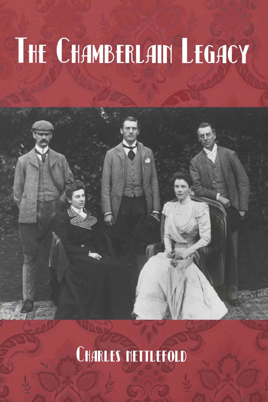Nettlefold, Charles - The Chamberlain Legacy, ebook