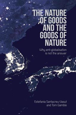Santacreu-Vasut, Estefania - The Nature of Goods and the Goods of Nature, ebook