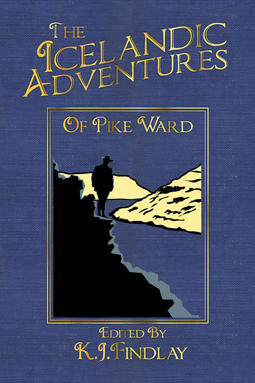 Findlay, K.J. - The Icelandic Adventures of Pike Ward, ebook