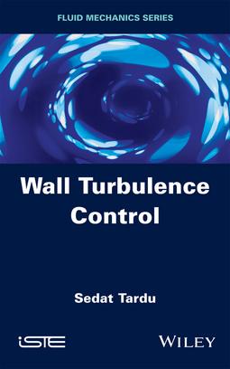 Tardu, Sedat - Wall Turbulence Control, ebook