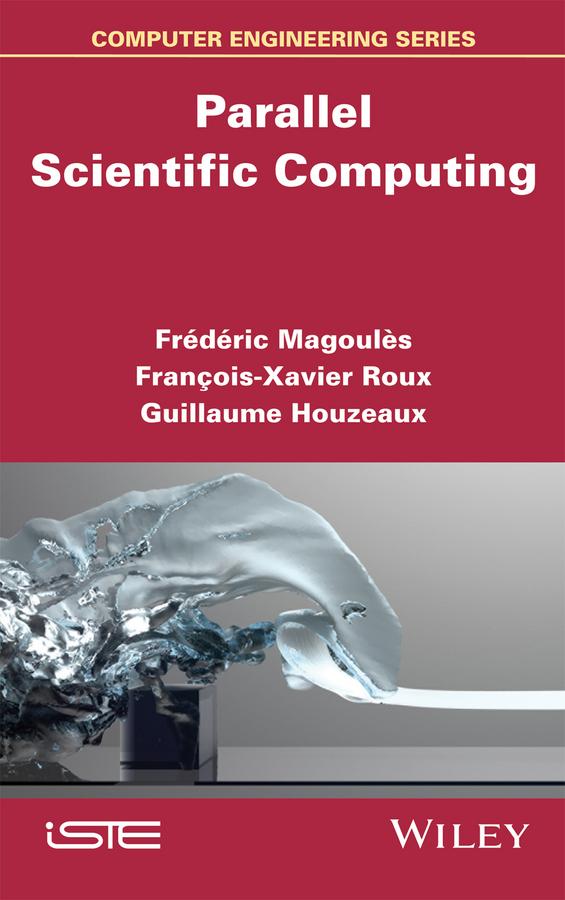 Houzeaux, Guillaume - Parallel Scientific Computing, e-bok