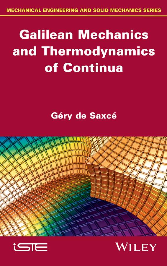 Saxcé, Géry de - Galilean Mechanics and Thermodynamics of Continua, ebook