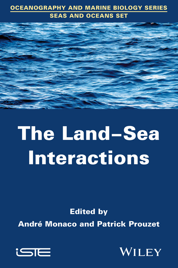 Monaco, Andr? - The Land-Sea Interactions, ebook