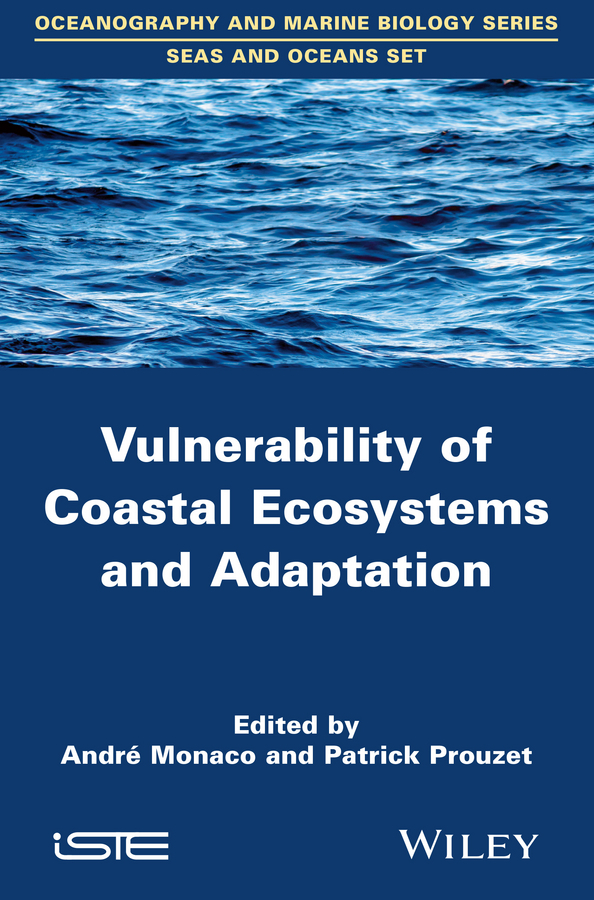 Monaco, André - Vulnerability of Coastal Ecosystems and Adaptation, ebook