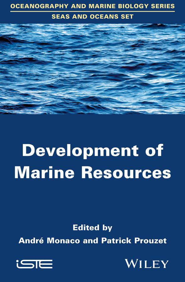 Monaco, André - Development of Marine Resources, ebook