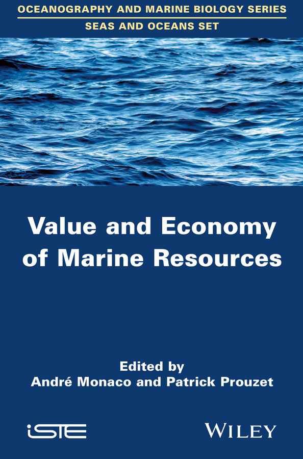 Monaco, André - Value and Economy of Marine Resources, ebook