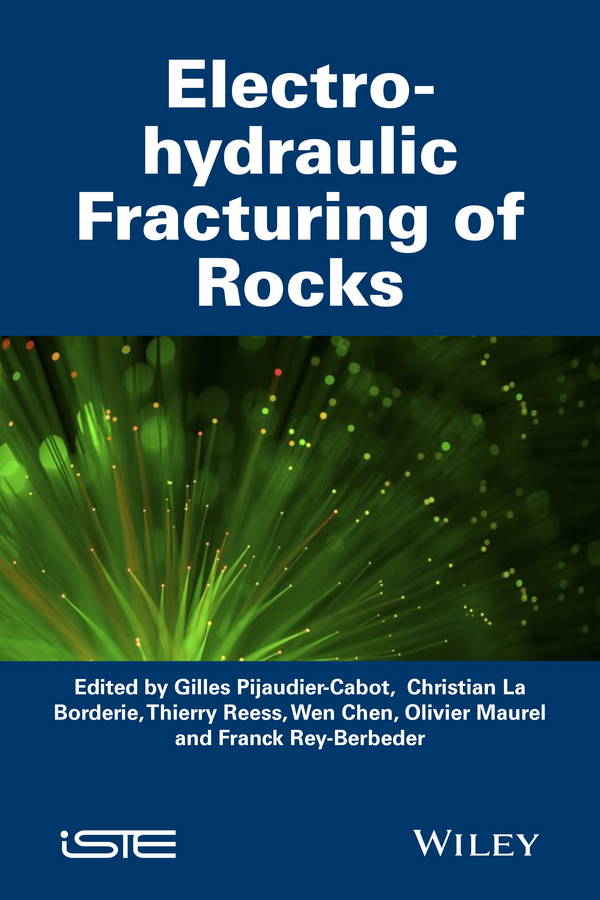 Borderie, Christian La - Electrohydraulic Fracturing of Rocks, ebook