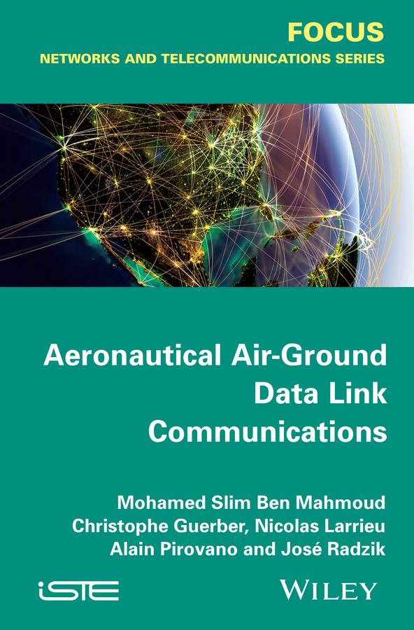 Guerber, Christophe - Aeronautical Air-Ground Data Link Communications, ebook