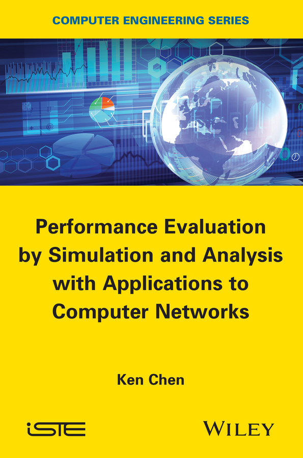 Chen, Ken - Performance Evaluation by Simulation and Analysis with Applications to Computer Networks, ebook