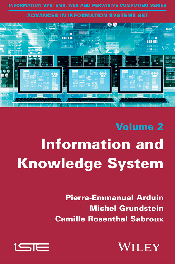 Arduin, Pierre-Emmanuel - Information and Knowledge System, ebook