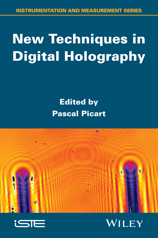 Picart, Pascal - New Techniques in Digital Holography, ebook