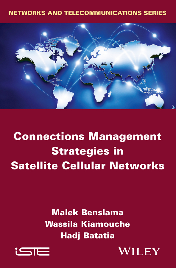 Batatia, Hadj - Connections Management Strategies in Satellite Cellular Networks, ebook
