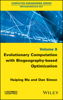 Ma, Haiping - Evolutionary Computation with Biogeography-based Optimization, ebook