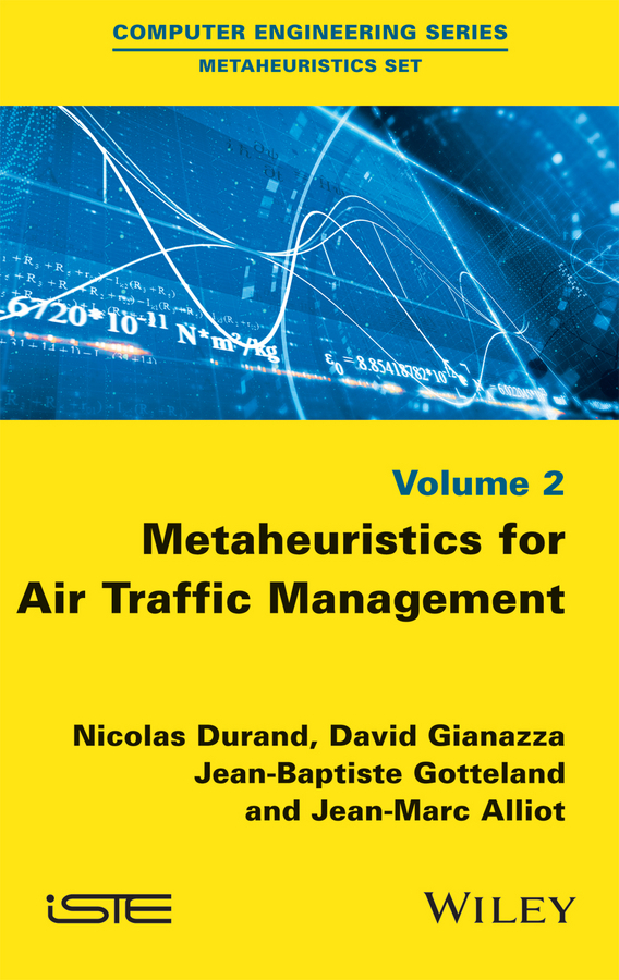 Alliot, Jean-Marc - Metaheuristics for Air Traffic Management, ebook
