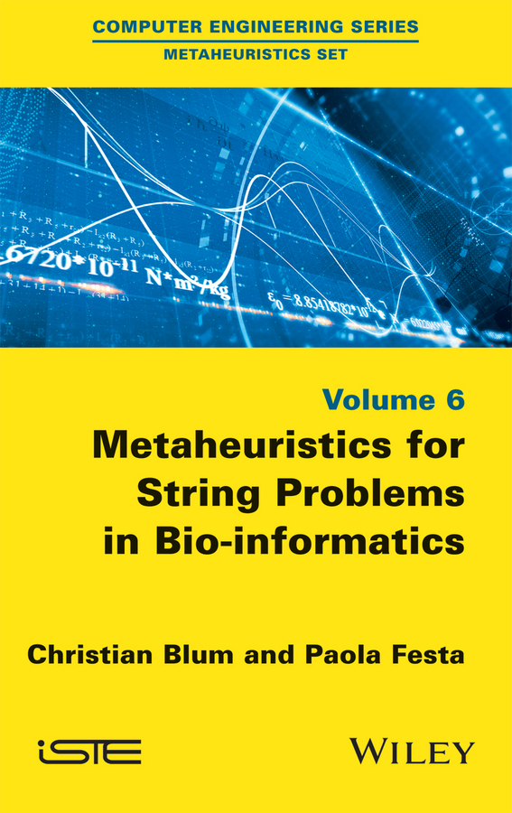 Blum, Christian - Metaheuristics for String Problems in Bio-informatics, ebook