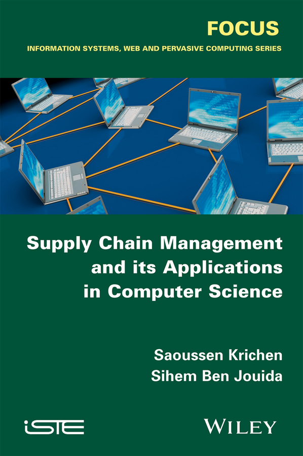 Jouida, Sihem Ben - Supply Chain Management and its Applications in Computer Science, ebook