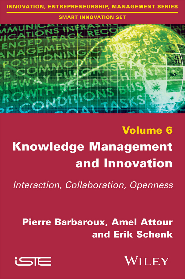 Attour, Amel - Knowledge Management and Innovation: Interaction, Collaboration, Openness, ebook