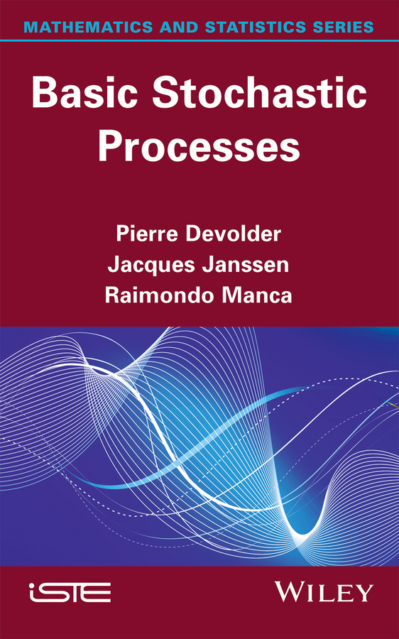 Devolder, Pierre - Basic Stochastic Processes, ebook