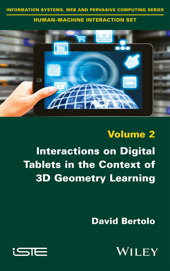 Bertolo, David - Interactions on Digital Tablets in the Context of 3D Geometry Learning: Contributions and Assessments, ebook