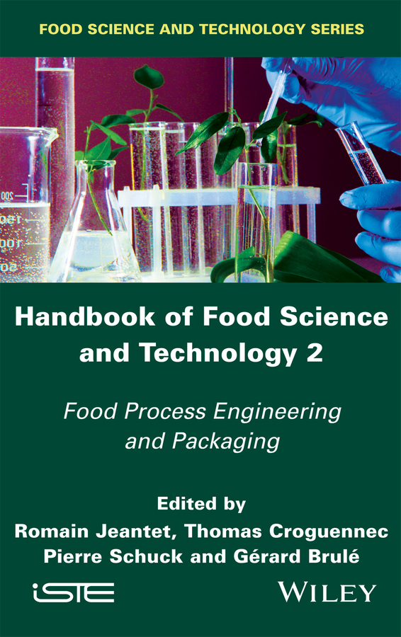 Brule, Gérard - Handbook of Food Science and Technology 2: Food Process Engineering and Packaging, e-bok