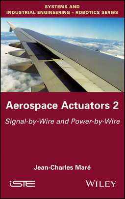Maré, Jean-Charles - Aerospace Actuators: Signal-by-Wire and Power-by-Wire, ebook