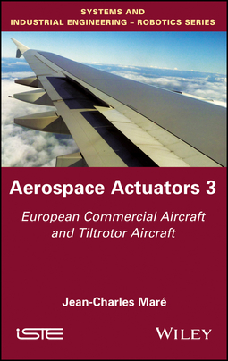 Maré, Jean-Charles - Aerospace Actuators V3: European Commercial Aircraft and Tiltrotor Aircraft, ebook