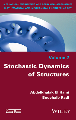 Hami, Abdelkhalak El - Stochastic Dynamics of Structures, ebook